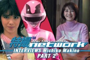 VIDEO: The Tokusatsu Network Inteviews Bioman's Michiko Makino – Part 2