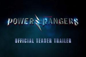 Power Rangers Movie Teaser Trailer Released